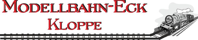 Modellbahn - Eck Kloppe